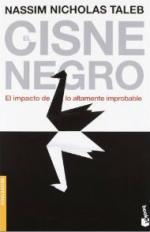 Portada del libro El cisne negro: El impacto de lo altamente improbable
