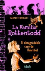 Portada del libro La familia Rottentodd. El desagradable caso de Hannibal