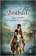 Portada del libro Boabdil: Un hombre contra el destino