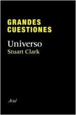 Portada del libro Grandes cuestiones. Universo