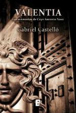 Portada del libro Valentia. Las memorias de Antonio Cayo Naso
