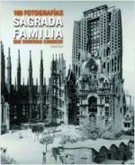 Portada del libro Sagrada Família 100 fotografías que deberías conocer. Castellano/Inglés