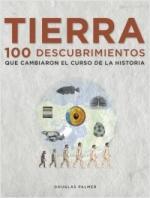 Portada del libro Tierra. 100 descubrimientos que cambiaron el curso de la historia