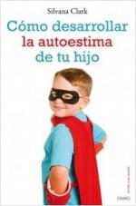 Portada del libro Cómo desarrollar la autoestima de tu hijo