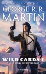 Wild Cards I. El libro con el que empezó todo