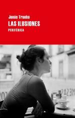 Portada del libro Las ilusiones