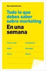 Portada del libro Todo lo que debes saber sobre marketing en una semana