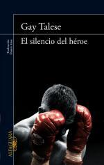 Portada del libro El silencio del héroe