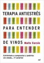 Portada del libro Terapia antiestrés para entender de vinos