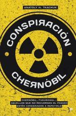 Portada del libro Conspiración Chernóbil