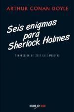 Portada del libro Seis enigmas para Sherlock Holmes