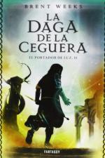 Portada del libro La daga de la ceguera (El portador de luz 2)