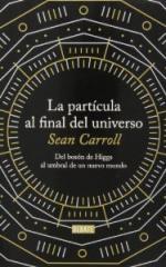 Portada del libro La partícula al final del universo