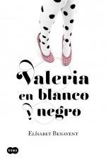 Portada del libro Valeria en blanco y negro (Saga Valeria 3)