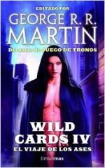 Portada del libro Wild Cards IV. El viaje de los Ases