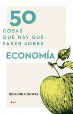 Portada del libro 50 cosas que hay que saber sobre economía