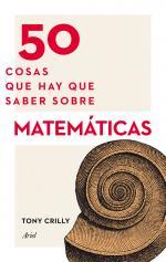 Portada del libro 50 cosas que hay que saber sobre matemáticas