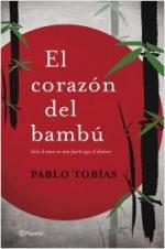 Portada del libro El corazón del bambú