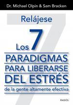 Portada del libro Relájese: los 7 paradigmas para liberarse del estres de la gente altamente efectiva