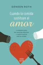 Portada del libro Cuando la comida sustituye al amor