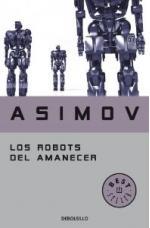 Portada del libro Los robots del amanecer