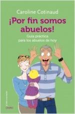 Portada del libro ¡Por fin somos abuelos!