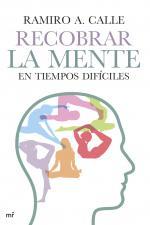 Portada del libro Recobrar la mente en tiempos difíciles