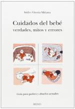 Portada del libro Cuidados del bebé. Verdades, mitos y errores
