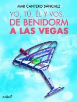 Portada del libro Yo, tú, él y vos... De Benidorm a Las Vegas