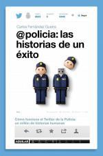 Portada del libro @policia: las historias de un éxito
