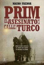 Portada del libro Prim. El asesinato de lacalle del Turco