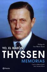 Portada del libro Yo, el barón Thyssen