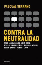 Portada del libro Contra la neutralidad