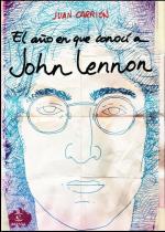 Portada del libro El año en que conocí a John Lennon