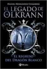 Portada del libro El regreso del Dragón Blanco. El legado de Olkrann 2
