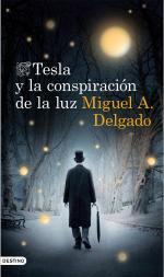 Portada del libro Tesla y la conspiración de la luz