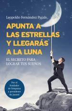 Portada del libro Apunta a las estrellas y llegarás a la luna