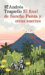 Portada del libro El final de Sancho Panza y otras suertes