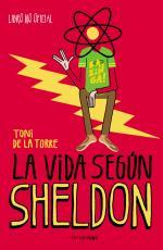 Portada del libro La vida según Sheldon