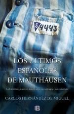 Portada del libro Los últimos españoles de Mauthausen