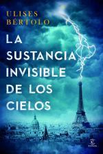Portada del libro La sustancia invisible de los cielos