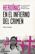 Portada del libro Heroínas en el infierno del crimen