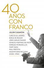 Portada del libro Cuarenta años con Franco