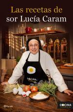 Portada del libro Las recetas de sor Lucía Caram