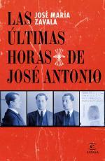 Portada del libro Las últimas horas de José Antonio