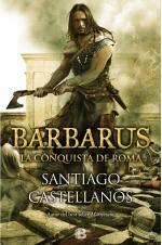 Portada del libro Barbarus. La conquista de Roma