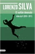 Portada del libro El sultán desnudo: vidas.zip II (2010-2011)