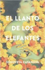 Portada del libro El llanto de los elefantes