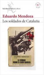 Portada del libro Los soldados de Cataluña (La verdad sobre el caso Savolta)