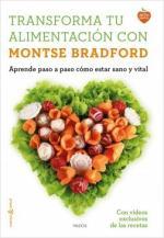 Portada del libro Transforma tu alimentación con Montse Bradford